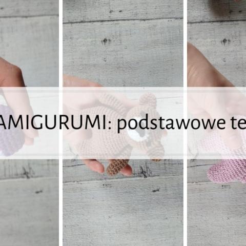 Qrkoko.pl - Kurs Amigurumi - Podstawowe techniki