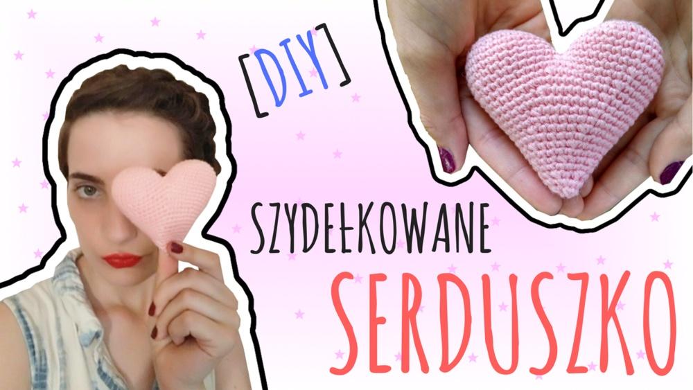 Qrkoko.pl - Serduszko na szydełku - Kurs Szydełkowania [lekcja #9]